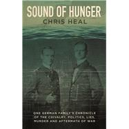 Sound of Hunger by Heal, Chris, 9781911604419