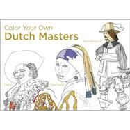 Color Your Own Dutch Masters by Van Gogh Museum Amsterdam, 9780062484420