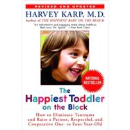 The Happiest Toddler on the Block by KARP, HARVEY MD, 9780553384420