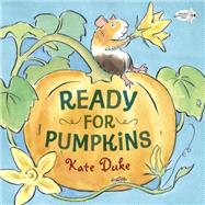 Ready for Pumpkins by Duke, Kate, 9780553524420