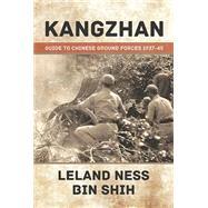 Kangzhan by Ness, Leland; Shih, Bin, 9781910294420