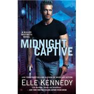 Midnight Captive: A Killer Instincts Novel by Kennedy, Elle, 9780451474421