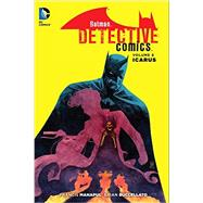 Batman: Detective Comics Vol. 6: Icarus (The New 52) by MANAPUL, FRANCISBUCCELLATO, BRIAN, 9781401254421