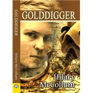 Golddigger by Mccollum, Hilary, 9781594934421