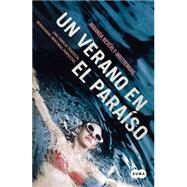Un verano en el paraiso / Bittersweet by Beverly-Whittemore, Miranda, 9786073134422