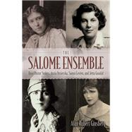 The Salome Ensemble by Ginsberg, Alan Robert, 9780815634423