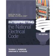 Interpreting the National Electrical Code by Surbrook, Truman; Althouse, Jonathan, 9781111544423