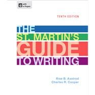 The St. Martin's Guide to Writing by Axelrod, Rise B.; Cooper, Charles R., 9781457604423