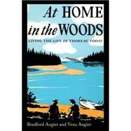 At Home in the Woods by Angier, Vena; Angier, Bradford, 9781608934423