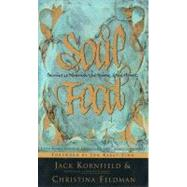 Soul Food : Stories to Nourish the Spirit and the Heart by Kornfield, Jack, 9780062514424