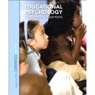 Educational Psychology Developing Learners by Ormrod, Jeanne Ellis, 9780132974424