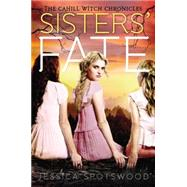 Sisters' Fate by Spotswood, Jessica, 9780147514424