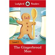 The Gingerbread Man by Ladybird, 9780241254424