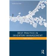 Best Practice in Inventory Management by Wild; Tony, 9781138294424