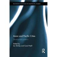 Asian and Pacific Cities: Development Patterns by Shirley; Ian, 9781138814424