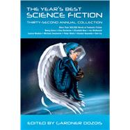 The Year's Best Science Fiction: Thirty-Second Annual Collection by Dozois, Gardner, 9781250064424