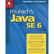 Murach's Java SE 6: Training & Reference by Murach, Joel, 9781890774424