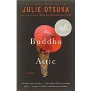 The Buddha in the Attic by OTSUKA, JULIE, 9780307744425
