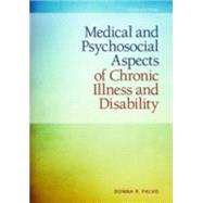 Medical and Psychosocial Aspects of Chronic Illness and Disability by Falvo, Donna, 9781449694425