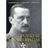 Gustaf Mannerheim by Zaloga, Steven J.; Hook, Adam, 9781472814425