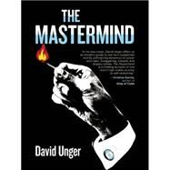 The Mastermind by Unger, David, 9781617754425