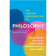 The Norton Introduction to Philosophy by Rosen, Gideon; Byrne, Alex; Cohen, Joshua; Harman, Elizabeth; Shiffrin, Seana, 9780393624427