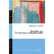 The Message of Joshua by Firth, David G., 9780830824427