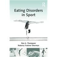 Eating Disorders in Sport by Thompson,Ron A., 9781138884427