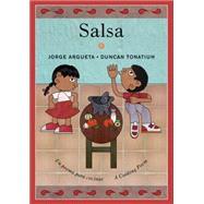 Salsa Un poema para cocinar / A Cooking Poem by Argueta, Jorge; Tonatiuh, Duncan ; Amado, Elisa, 9781554984428