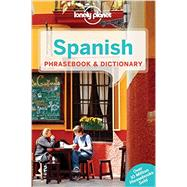 Lonely Planet Spanish Phrasebook and Dictionary by Lonely Planet Publications, 9781743214428