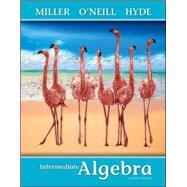 Intermediate Algebra (softcover) by Miller, Julie; O'Neill, Molly; Hyde, Nancy, 9780073384429