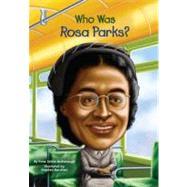 Who Was Rosa Parks? by McDonough, Yona Zeldis; Harrison, Nancy; Marchesi, Stephen, 9780448454429