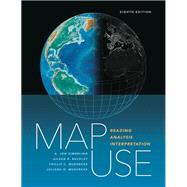 Map Use by Kimerling, A. Jon; Buckley, Aileen R.; Muehrcke, Phillip C.; Muehrcke, Juliana O., 9781589484429