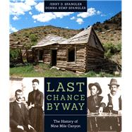 Last Chance Byway by Spangler, Jerry D.; Spangler, Donna Kemp, 9781607814429