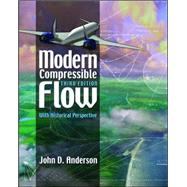 Modern Compressible Flow: With Historical Perspective by Anderson, John, 9780072424430