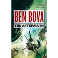 The Aftermath by Bova, Ben, 9780765384430
