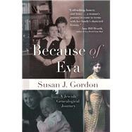 Because of Eva by Gordon, Susan J., 9780815634430