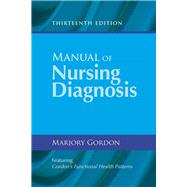 Manual of Nursing Diagnosis by Gordon, Marjory, Ph.D., R.N., 9781284044430