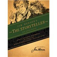 Jim Henson's the Storyteller by Henson, Jim; Minghella, Anthony; May, Darcy, 9781608864430