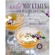 Wild Mocktails and Healthy Cocktails by Muir, Lottie, 9781782494430