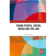 Young People, Social Media and the Law by Simpson; Brian, 9781138814431
