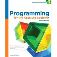 Programming for the Absolute Beginner by Ford Jr., Jerry Lee, 9781305504431