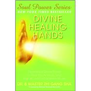 Divine Healing Hands by Sha, Zhi Gang, 9781476714431