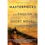 Masterpieces of the English Short Novel: Nine Complete Short Novels by Brown, Kenneth H., 9781628724431