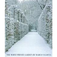 The Wirtz Private Garden by Valdivia, Marco, 9789085864431