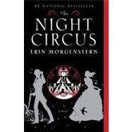 The Night Circus by MORGENSTERN, ERIN, 9780307744432
