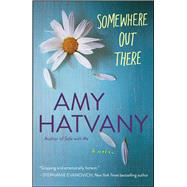Somewhere Out There by Hatvany, Amy, 9781476704432