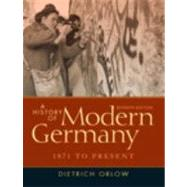 A History of Modern Germany: 1871 to Present by Orlow; Dietrich, 9780205214433