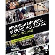 Research Methods in Crime and Justice by Withrow; Brian L., 9780415884433
