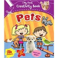 Pets: Creative Play, Fold-out Pages, Puzzles and Games, over 200 Stickers! by Archer, Mandy, 9781438004433